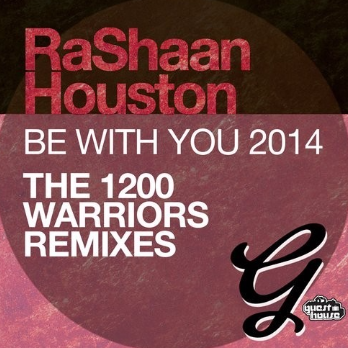 Be With You 2014 (1200 Warriors Remixes)