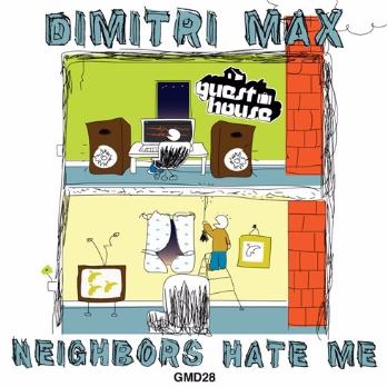 Neighbors Hate Me