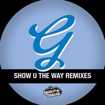 Show U The Way Remixes