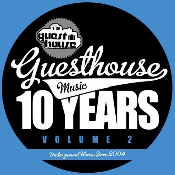 10 Years Of Guesthouse Music Vol. 2