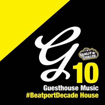 Guesthouse Music #BeatportDecade House