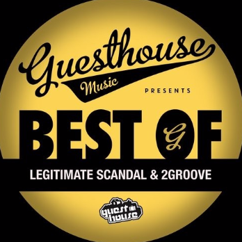Best Of Legitimate Scandal & 2groove